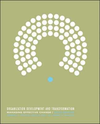 bokomslag Organization development and transformat : managing effective change: managing effe