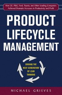 bokomslag Product Lifecycle Management: Driving the Next Generation of Lean Thinking