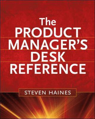 bokomslag The Product Manager's Desk Reference