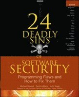 bokomslag 24 Deadly Sins of Software Security: Programming Flaws and How to Fix Them