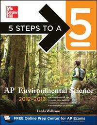bokomslag 5 Steps to a 5 AP Environmental Science, 2012-2013 Edition
