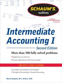 bokomslag Schaums Outline of Intermediate Accounting I, Second Edition