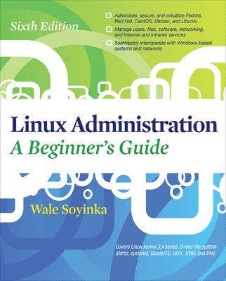 bokomslag Linux Administration A Beginners Guide 6/E