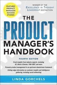 bokomslag The Product Manager's Handbook 4/E