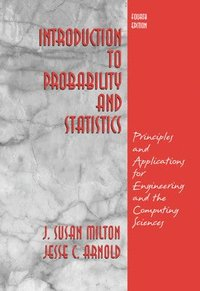 bokomslag Introduction to Probability and Statistics: Principles and Applications for Engineering and the Computing Sciences