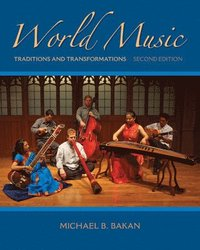 bokomslag World Music: Traditions and Transformations