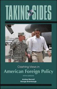 bokomslag Taking Sides: Clashing Views in American Foreign Policy