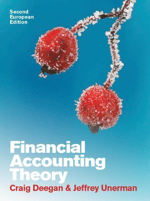 Financial Accounting Theory: European Edition 1
