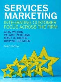 bokomslag Services Marketing: Integrating Customer Focus Across the Firm