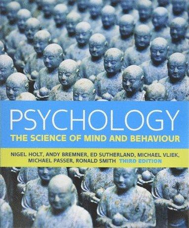 bokomslag Psychology: The Science of Mind and Behaviour: The Science of Mind and Behaviour