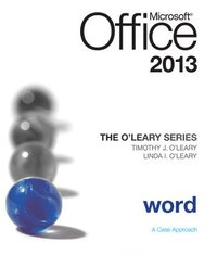 bokomslag The O'Leary Series: Microsoft Office Word 2013, Introductory