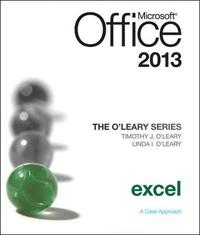 bokomslag The O'Leary Series: Microsoft Office Excel 2013, Introductory
