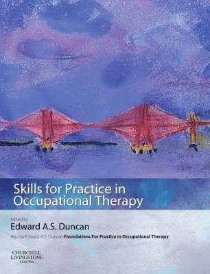 bokomslag Skills for Practice in Occupational Therapy