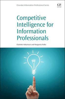 bokomslag Competitive Intelligence for Information Professionals