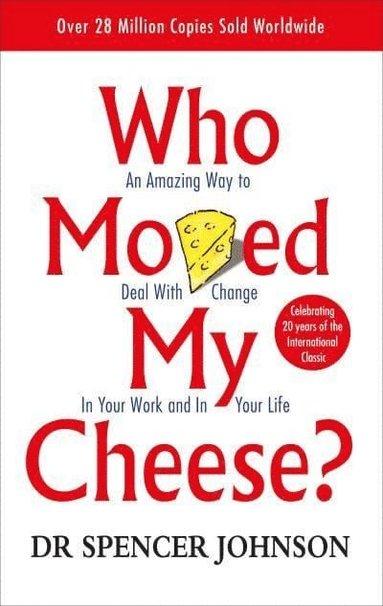bokomslag Who moved my cheese?