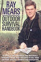 bokomslag Ray Mears Outdoor Survival Handbook