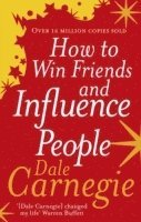 bokomslag How to Win Friends and Influence People, 2nd Edition