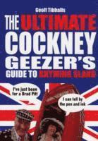bokomslag The Ultimate Cockney Geezer's Guide to Rhyming Slang