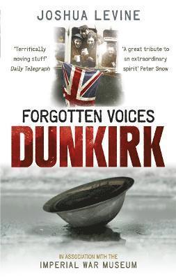 bokomslag Forgotten Voices of Dunkirk