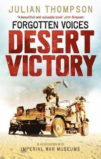 bokomslag Forgotten Voices Desert Victory