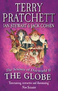 bokomslag The Globe : Science of Discworld II