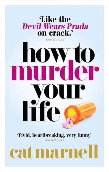 bokomslag How to Murder Your Life