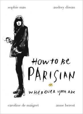 bokomslag How To Be Parisian