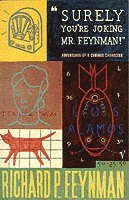 bokomslag Surely You're Joking Mr Feynman: Adventures of a Curious Character as Told to Ralph Leighton