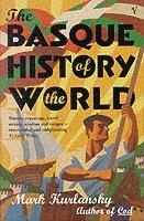 bokomslag The Basque History Of The World