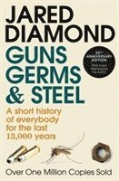 bokomslag Guns, Germs And Steel: A short history of everybody for the last 13000 years - 20th Anniversary Edition
