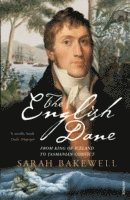 bokomslag English dane - from king of iceland to tasmanian convict