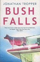 bokomslag Bush Falls