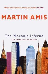 bokomslag The Moronic Inferno