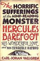 bokomslag The horrific sufferings of the mind-reading monster Hercule Barefoot, his w
