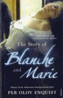 bokomslag The Story Of Blanche And Marie