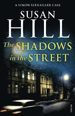 bokomslag Shadows in the street - simon serrailler book 5
