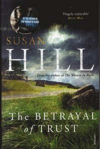Betrayal of trust - simon serrailler book 6