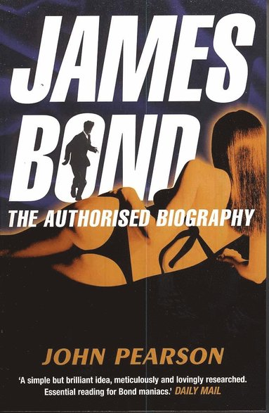 bokomslag James bond: the authorised biography