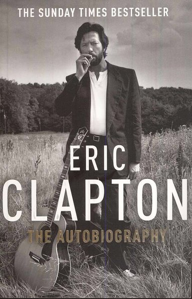 bokomslag Eric Clapton: The Autobiography