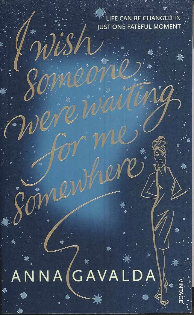 I Wish Someone Were Waiting for Me Somewhere 1