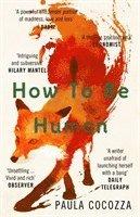 bokomslag How to Be Human