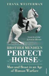 bokomslag Brother Mendel's Perfect Horse