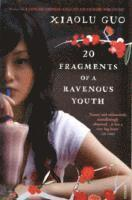 bokomslag 20 Fragments of a Ravenous Youth