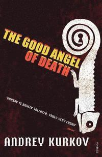 bokomslag The Good Angel of Death