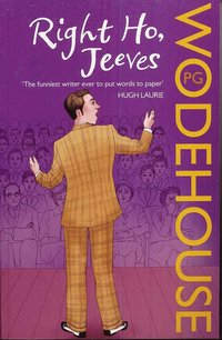 Right ho, jeeves - (jeeves & wooster)