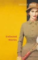 bokomslag The Collected Stories of Richard Yates