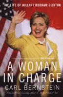 bokomslag Woman in charge - the life of hillary rodham clinton