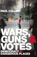 bokomslag Wars, Guns and Votes
