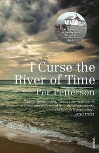 bokomslag I Curse the River of Time