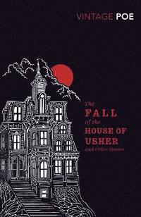 bokomslag The Fall of the House of Usher and Other Stories